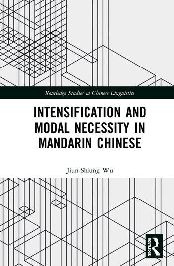 Intensification and Modal Necessity in Mandarin Chinese book cover
