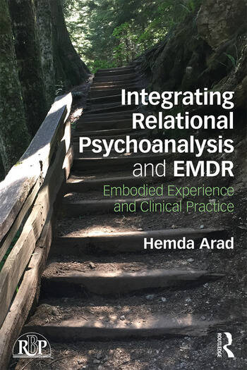 Integrating Relational Psychoanalysis and EMDR Embodied Experience and Clinical Practice book cover