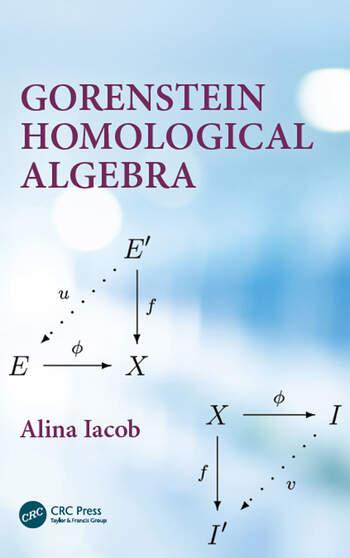 Gorenstein Homological Algebra book cover