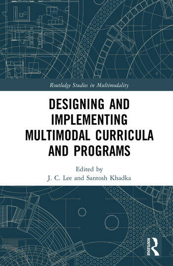 Designing and Implementing Multimodal Curricula and Programs book cover
