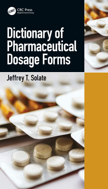 Dictionary of Pharmaceutical Dosage Forms book cover