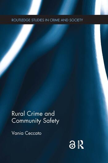 Rural Crime and Community Safety book cover