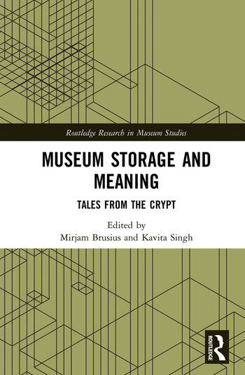 Museum Storage and Meaning Tales from the Crypt book cover