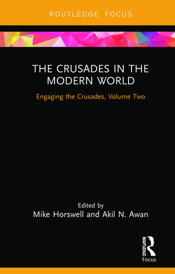 The Crusades in the Modern World Engaging the Crusades, Volume Two book cover