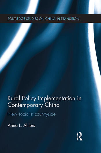 Rural Policy Implementation in Contemporary China New Socialist Countryside book cover