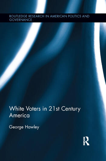 White Voters in 21st Century America book cover