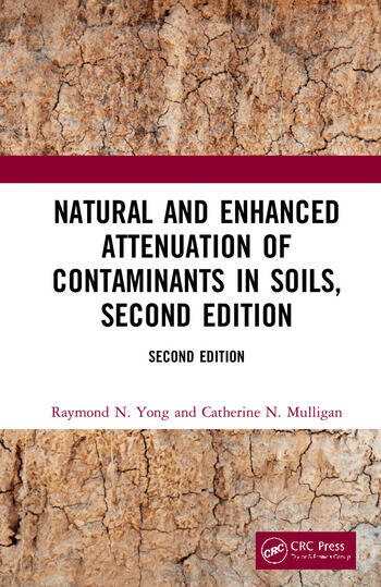 Natural and Enhanced Attenuation of Contaminants in Soils, Second Edition book cover