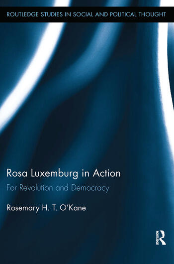 Rosa Luxemburg in Action For Revolution and Democracy book cover