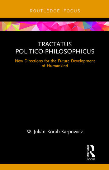 Tractatus Politico-Philosophicus New Directions for the Future Development of Humankind book cover