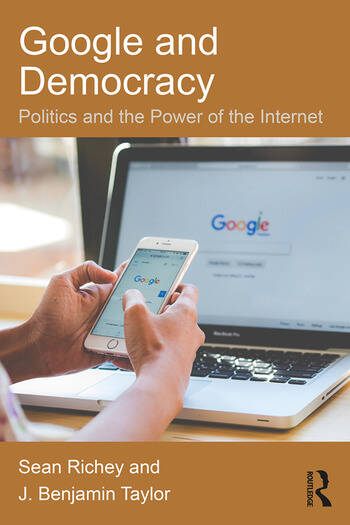 Google and Democracy Politics and the Power of the Internet book cover