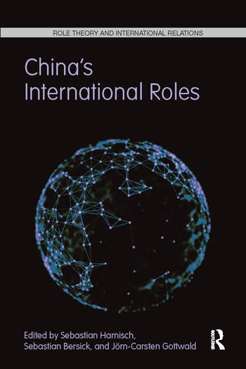 China's International Roles Challenging or Supporting International Order? book cover