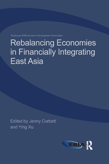 Rebalancing Economies in Financially Integrating East Asia book cover