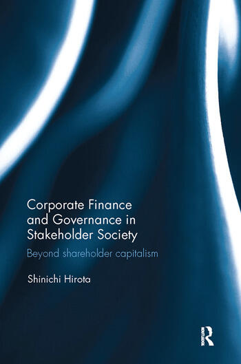 Corporate Finance and Governance in Stakeholder Society Beyond shareholder capitalism book cover