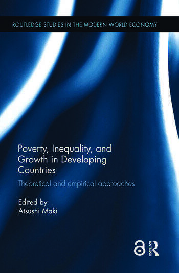 Poverty, Inequality and Growth in Developing Countries Theoretical and empirical approaches book cover