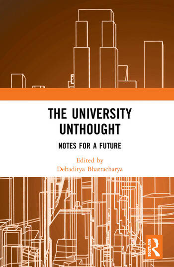 The University Unthought Notes for a Future book cover
