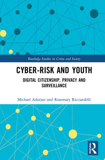 Cyber-risk and Youth Digital Citizenship, Privacy and Surveillance book cover