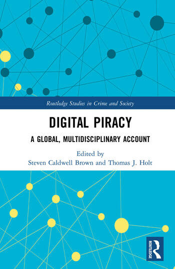 Digital Piracy A Global, Multidisciplinary Account book cover