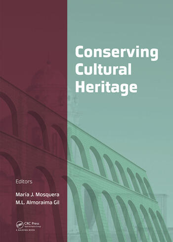 Conserving Cultural Heritage Proceedings of the 3rd International Congress on Science and Technology for the Conservation of Cultural Heritage (TechnoHeritage 2017), May 21-24, 2017, Cadiz, Spain book cover