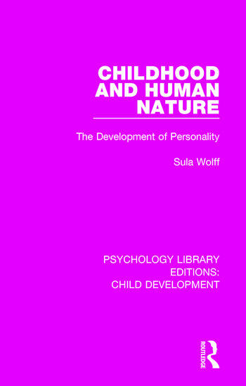 Childhood and Human Nature The Development of Personality book cover