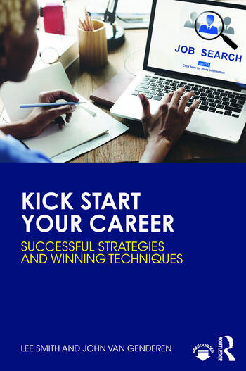 Kick Start Your Career Successful Strategies and Winning Techniques book cover