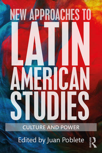 New Approaches to Latin American Studies Culture and Power book cover