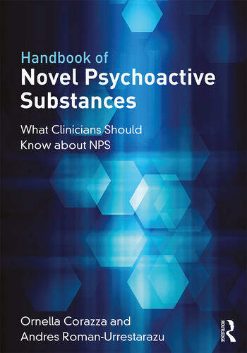 Handbook of Novel Psychoactive Substances What Clinicians Should Know about NPS book cover