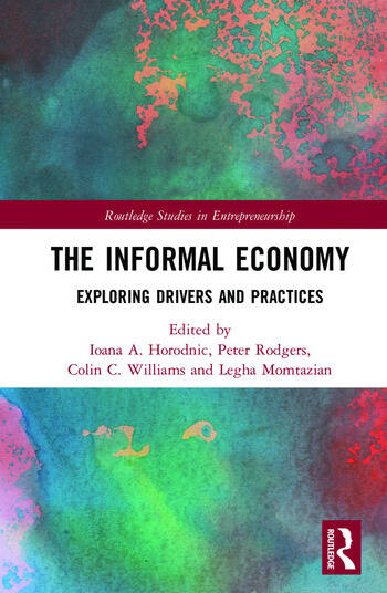 The Informal Economy Exploring Drivers and Practices book cover
