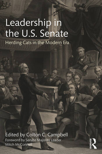 Leadership in the U.S. Senate Herding Cats in the Modern Era book cover