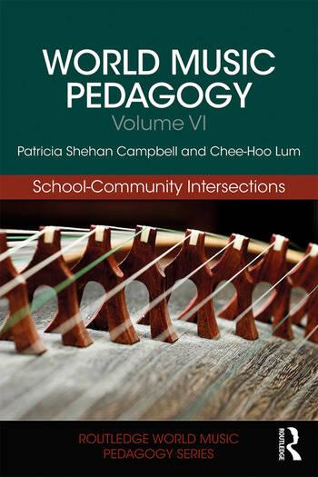 World Music Pedagogy, Volume VI: School-Community Intersections book cover