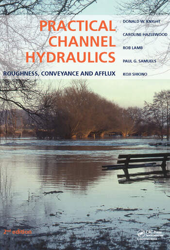 Practical Channel Hydraulics, 2nd edition Roughness, Conveyance and Afflux book cover
