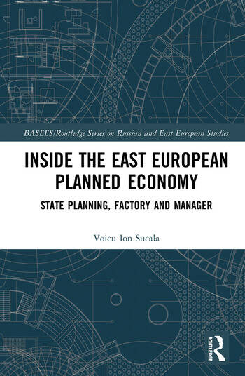 Inside the East European Planned Economy State Planning, Factory and Manager book cover