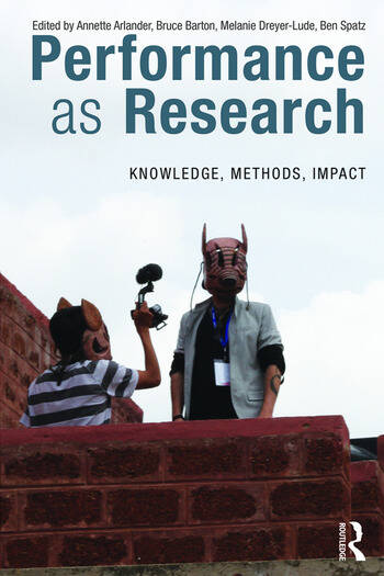 Performance as Research Knowledge, methods, impact book cover