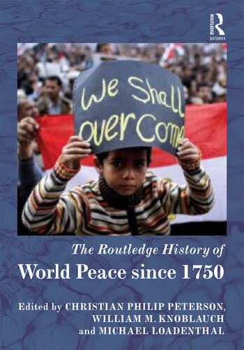 The Routledge History of World Peace since 1750 book cover