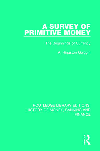 A Survey of Primitive Money The Beginnings of Currency book cover