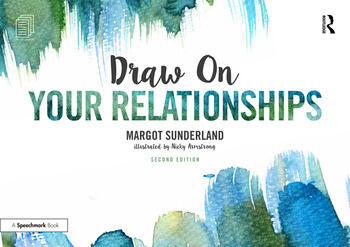 Draw on Your Relationships Creative Ways to Explore, Understand and Work Through Important Relationship Issues book cover