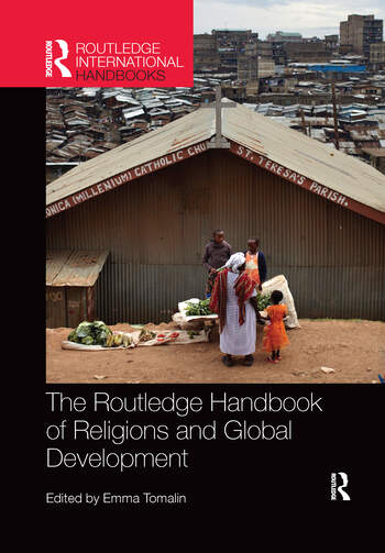 The Routledge Handbook of Religions and Global Development book cover