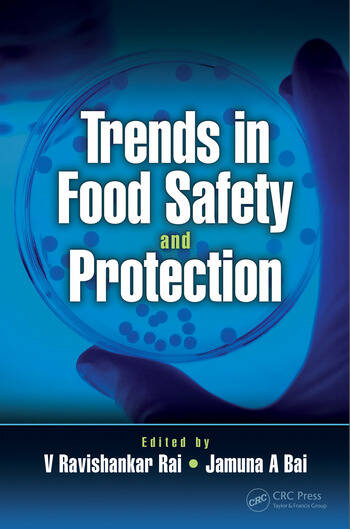 Trends in Food Safety and Protection book cover