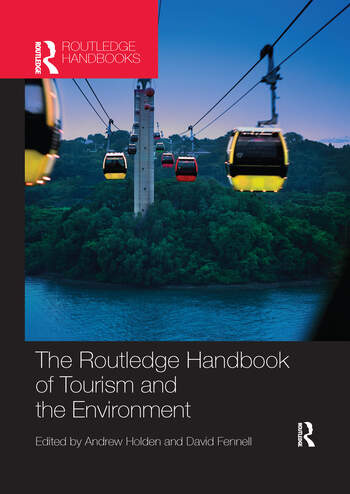 The Routledge Handbook of Tourism and the Environment book cover