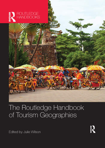 The Routledge Handbook of Tourism Geographies book cover
