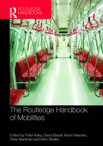 The Routledge Handbook of Mobilities book cover