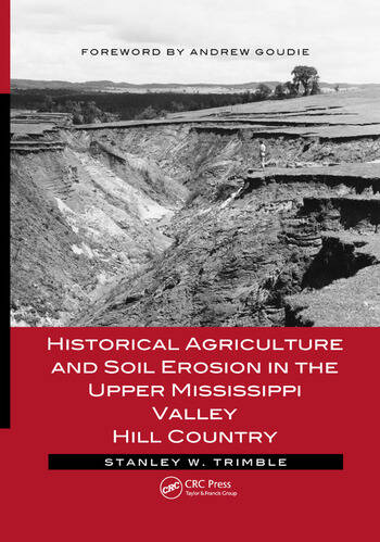 Historical Agriculture and Soil Erosion in the Upper Mississippi Valley Hill Country book cover