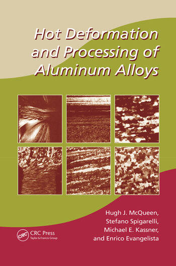 Hot Deformation and Processing of Aluminum Alloys book cover