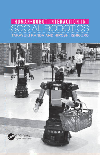 Human-Robot Interaction in Social Robotics book cover