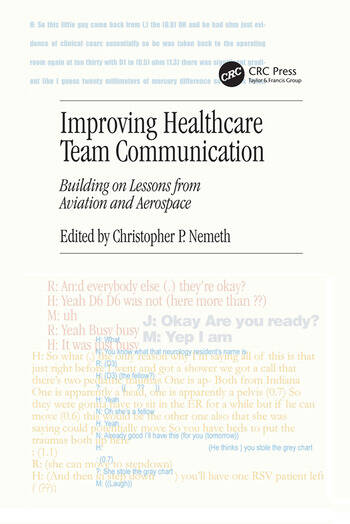 Improving Healthcare Team Communication Building on Lessons from Aviation and Aerospace book cover