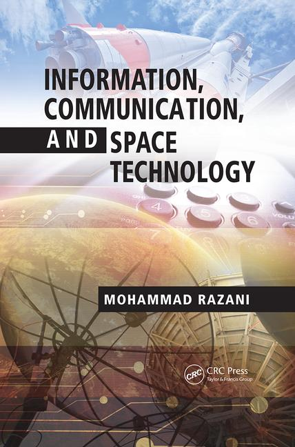 Information, Communication, and Space Technology book cover
