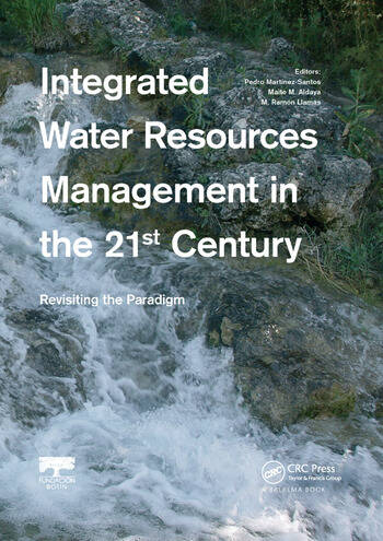 Integrated Water Resources Management in the 21st Century: Revisiting the paradigm book cover