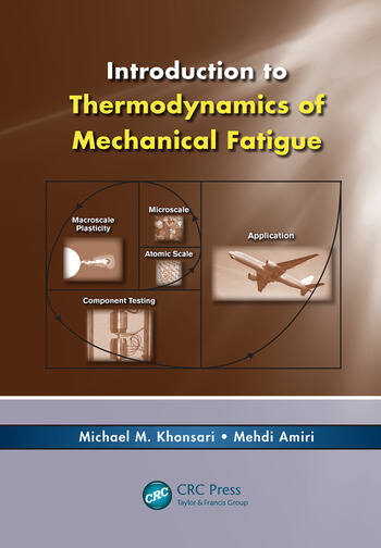 Introduction to Thermodynamics of Mechanical Fatigue book cover