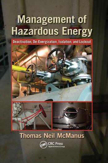 Management of Hazardous Energy Deactivation, De-Energization, Isolation, and Lockout book cover