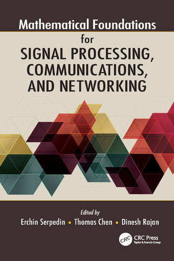Mathematical Foundations for Signal Processing, Communications, and Networking book cover