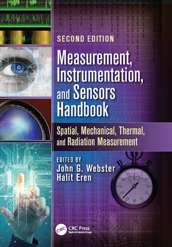 Measurement, Instrumentation, and Sensors Handbook Spatial, Mechanical, Thermal, and Radiation Measurement book cover